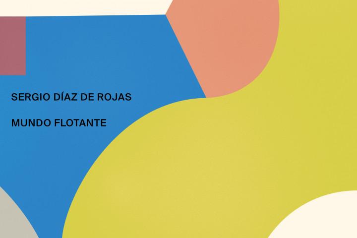MUNDO FLOTANTE Sergio Díaz De Rojas