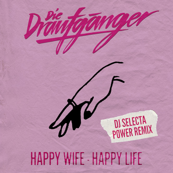 Die Draufgänger Happy Wife Happy Life Remix Cover