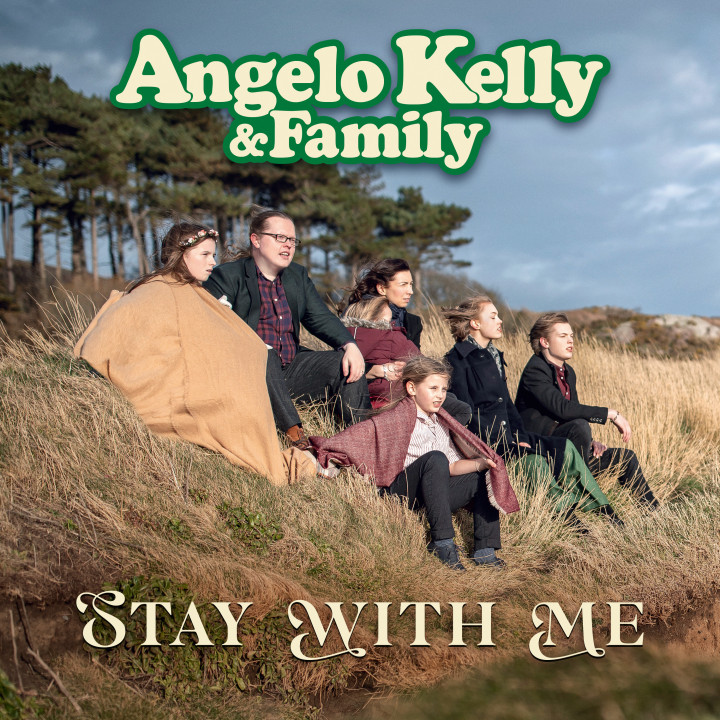 Angelo Kelly & Family: 'Stay With Me' Cover