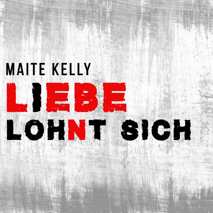Maite Kelly - Liebe lohnt sich