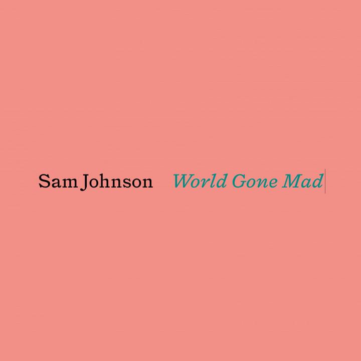 Sam Johnson - World Gone Mad Cover