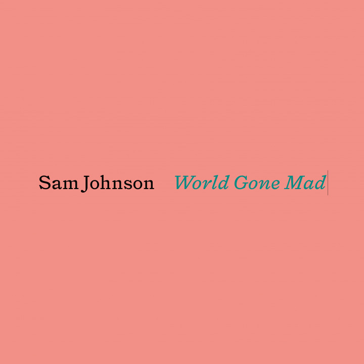 Sam Johnson - World Gone Mad Cover