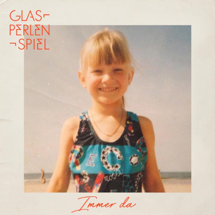 Glasperlenspiel - Immer da - Cover