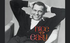 Frank Sinatra, 60 Jahre lässig - Sinatra-Album Nice 'n' Easy als Deluxe-Edition