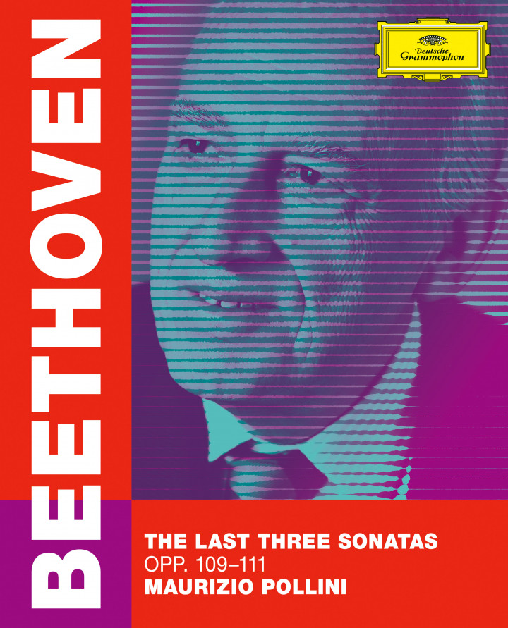 Beethoven: The Last Three Sonatas - Maurizio Pollini