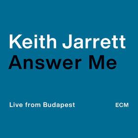 Keith Jarrett, Answer Me, 00602507152307