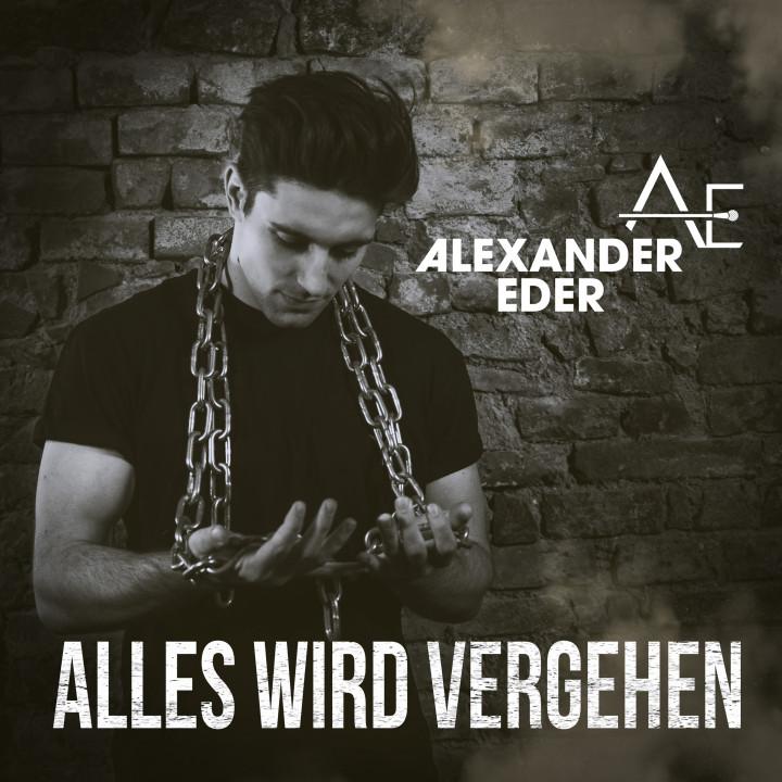 Alexander Eder - Alles wird vergehen