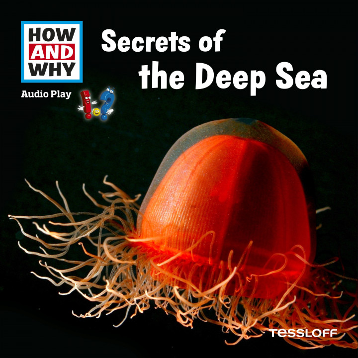how and why - secrets of the deep sea