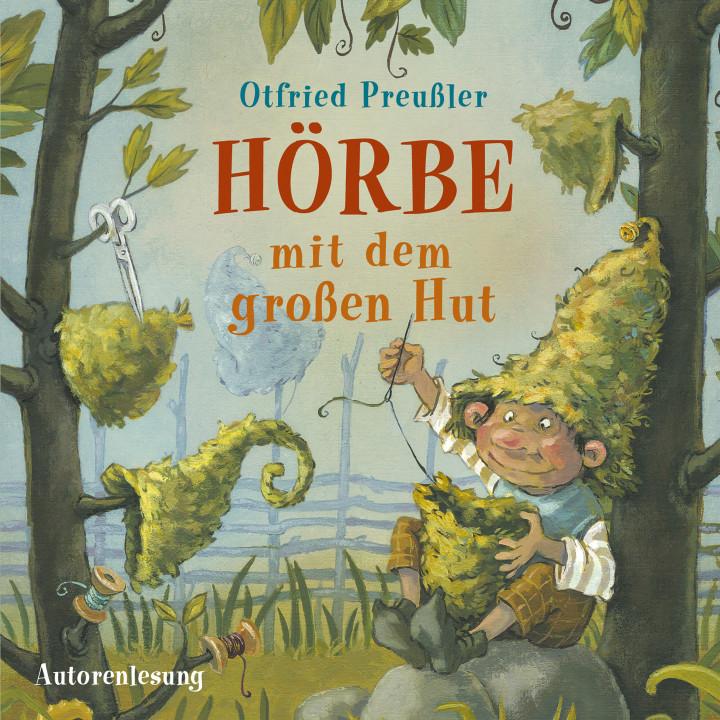 Otfried Preußler: Hörbe mit dem großen Hut