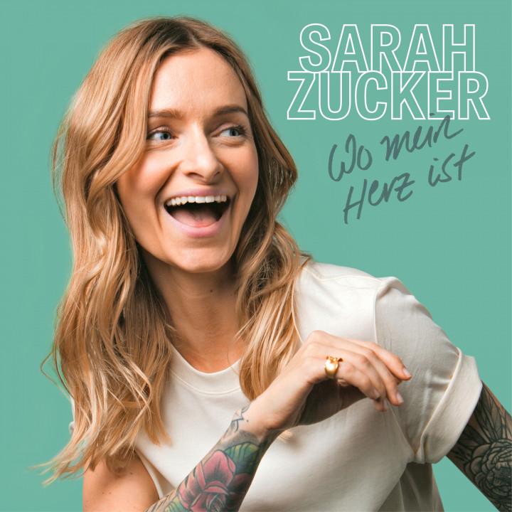 Sarah Zucker - Wo mein Herz ist