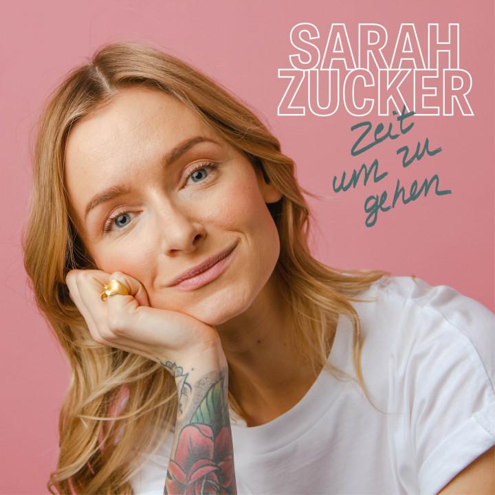 Sarah Zucker - Zeit um zu gehen