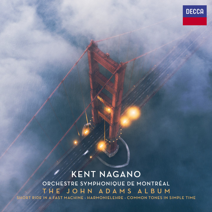 Kent Nagano The John Adams Album cover