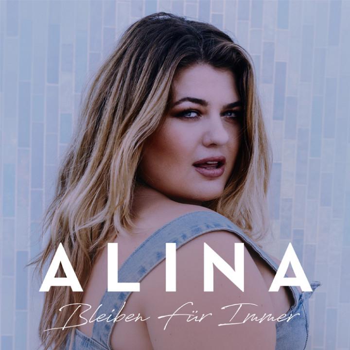 Alina - Bleiben Für Immer