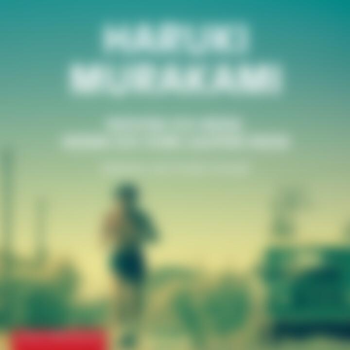 Haruki Murakami: Wovon ich rede, wenn ich vom Laufen rede - 9783957132147 - Cover