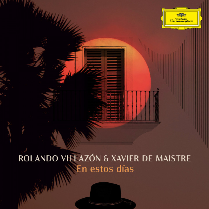 """Rolando Villazón & Xavier de Maistre """"En estos días"""""""