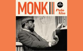 Thelonious Monk, Nachsitzen mit Thelonious - Palo-Alto-Konzertmitschnitt ist erschienen