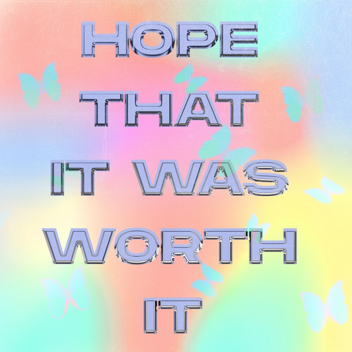 Hope that it was wort it_ Olivia O'brien_cover