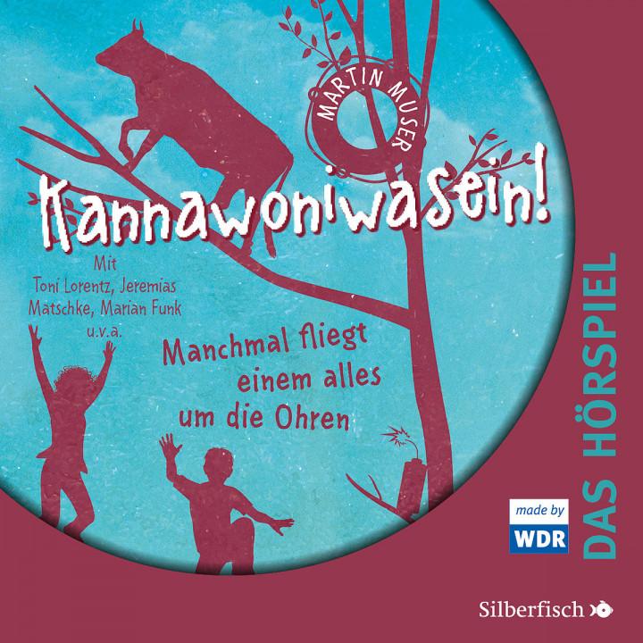 Kannawoniwasein - Band 2 - Das Hörspiel