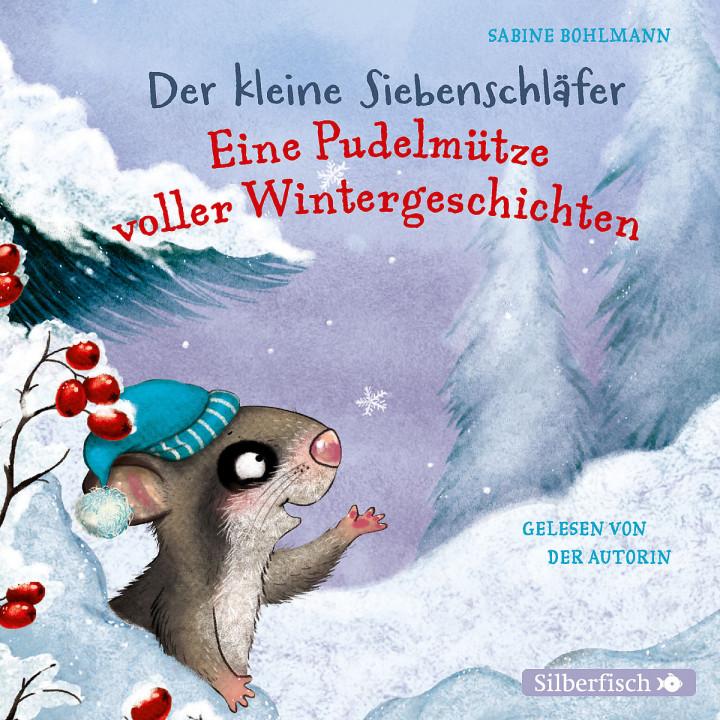 Der kleine Siebenschläfer: Wintergeschichten