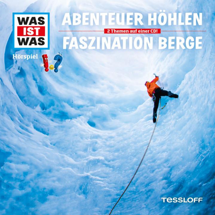 49: Abenteuer Höhlen / Faszination Berge