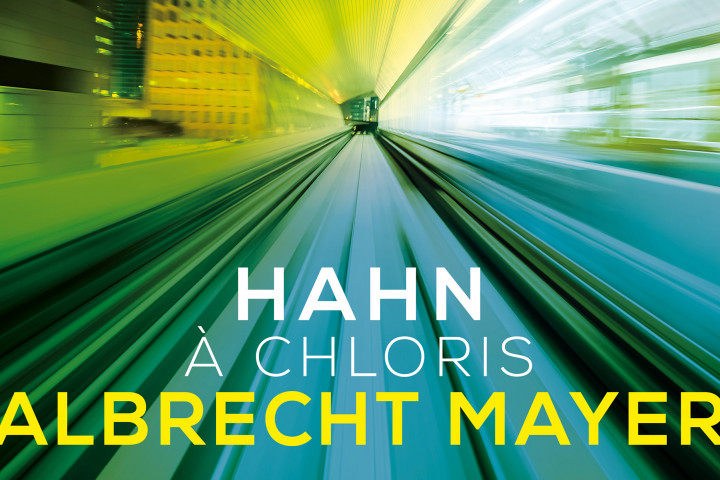 Musical Moments - Albrecht Mayer - Hahn: À Chloris