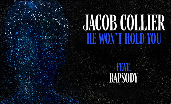 "Jacob Collier featuring Rapsody - ""He Won't Hold You"""