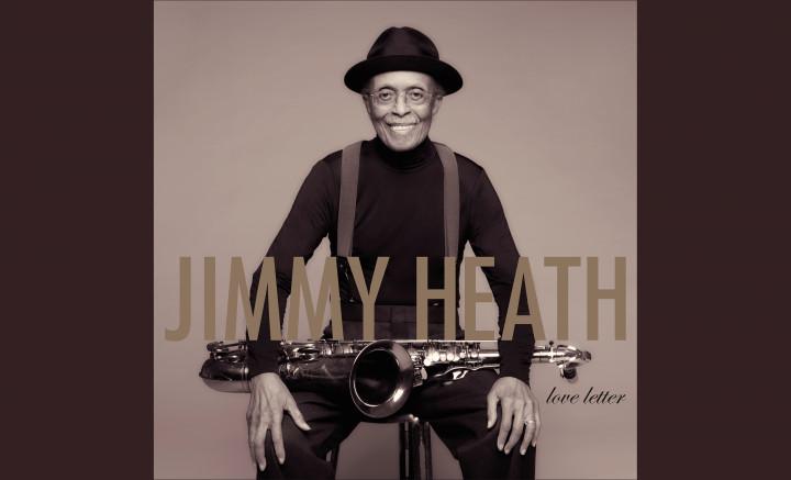 """Jimmy Heath """"Love Letter"""""""