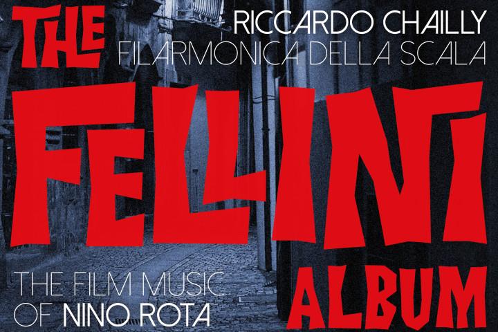 Chailly Fellini Album News