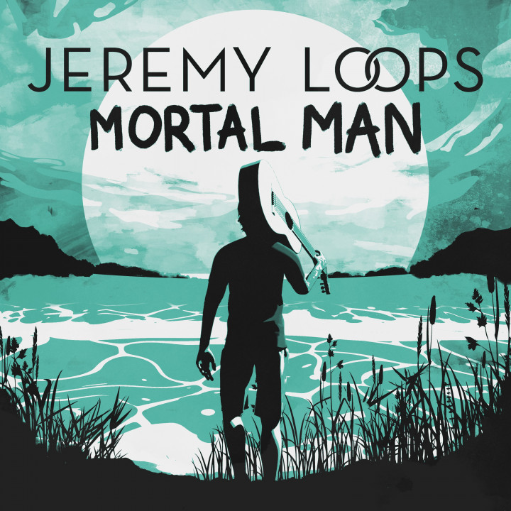Jeremy Loops - Mortal Man Cover