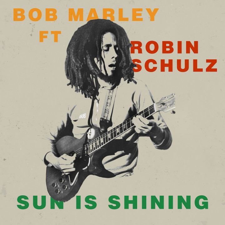 Bob Marley Sun is Shining Robin Schulz