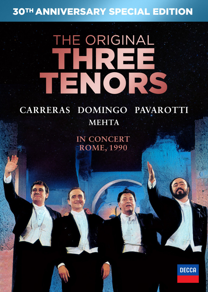 The Three Tenors - 30th Anniversary Version