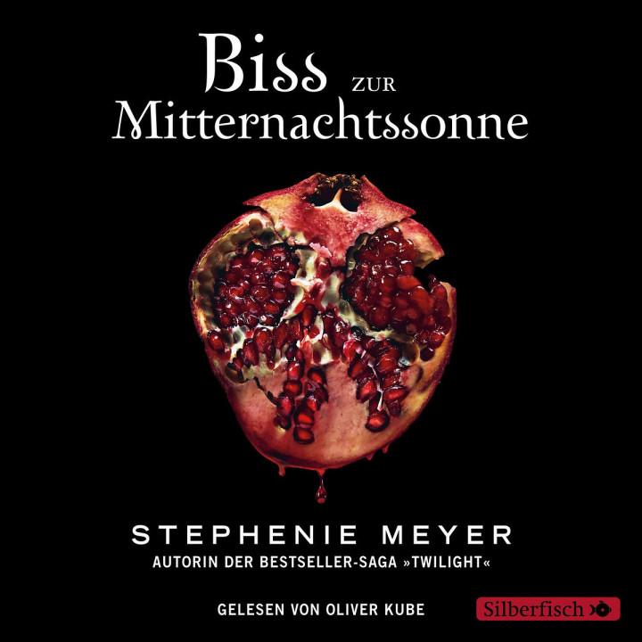 Stephenie Meyer: Biss zur Mitternachtssonne