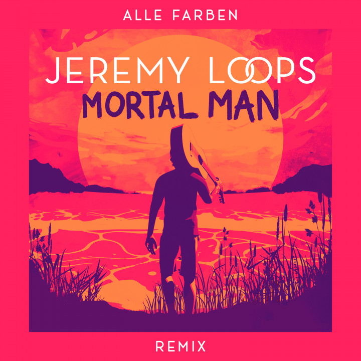 Mortal Man (Alle Farben Remix) Cover