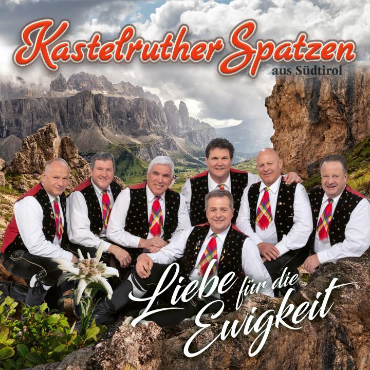Kastelruther Spatzen - Liebe für die Ewigkeit - Cover (Album)