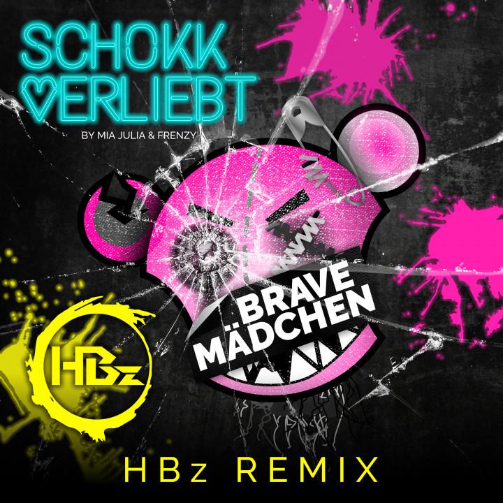 SchoKKverliebt - Brave Mädchen (HBz Remix) - Cover