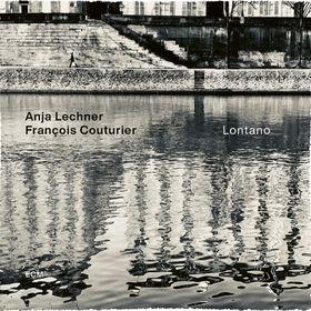 Anja Lechner, Lontano, 00602508577055