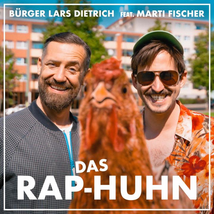 Bürger Lars Dietrich - Rap-Huhn