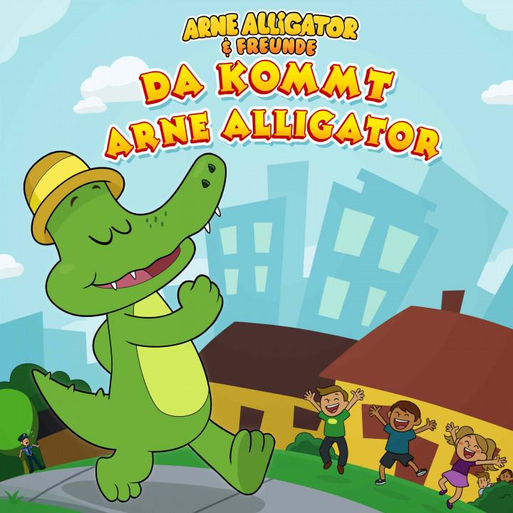 Arne Alligator & Freunde: Da kommt Arne Alligator