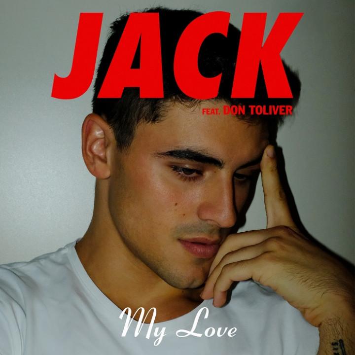 Jack Gilinsky My Love