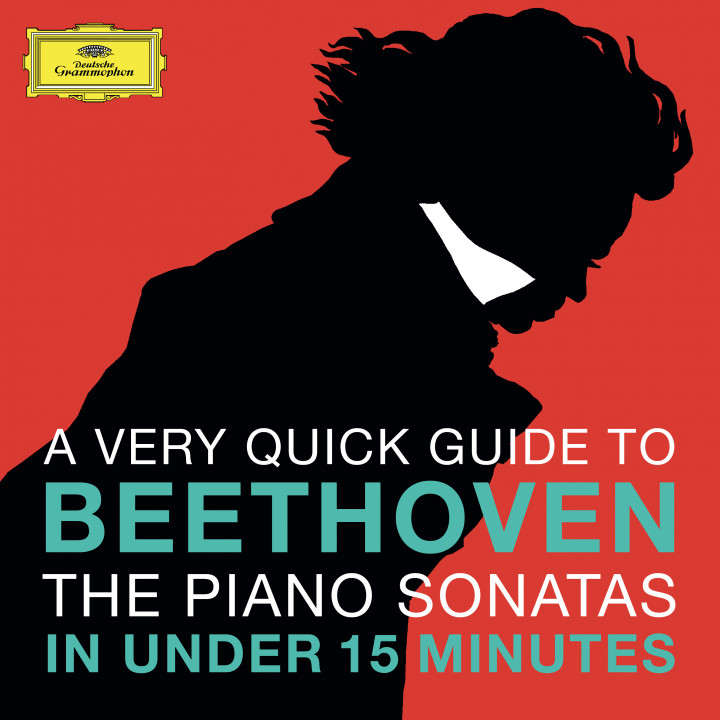 A very quick guide to Beethoven - The Piano Sonatas in under 15 minutes