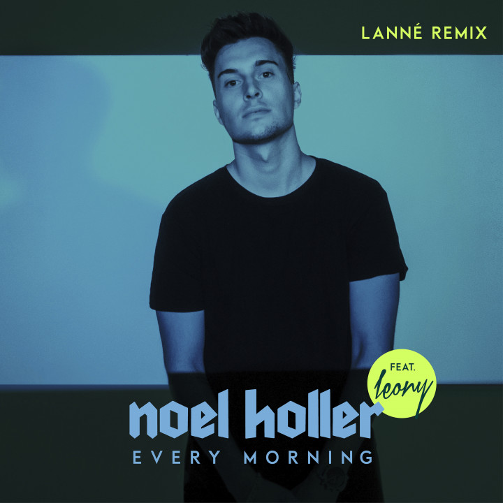 Every Morning (feat. Leony) [LANNÉ Remix] - Cover
