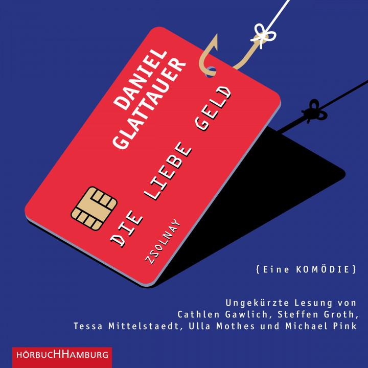 Daniel Glattauer: Die Liebe Geld