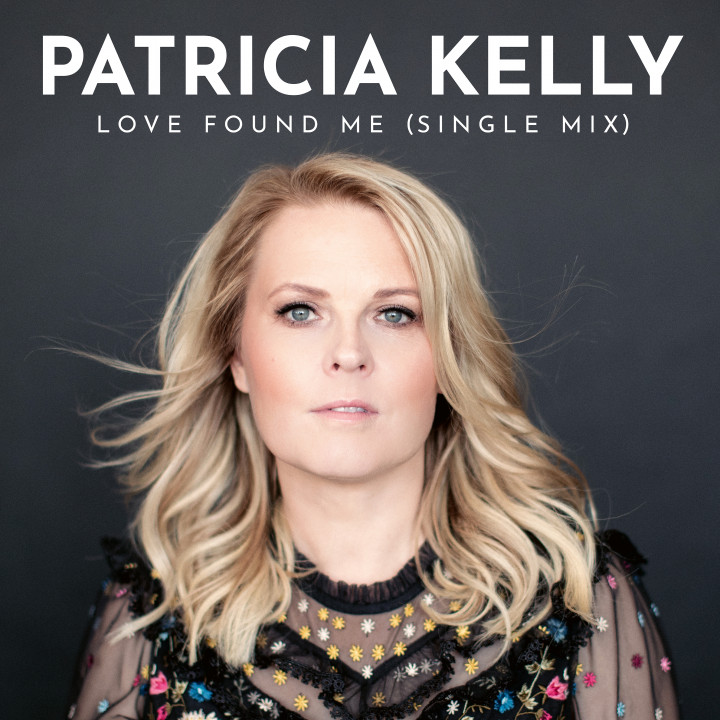 Patricia Kelly - Love Found Me (Single) - Cover