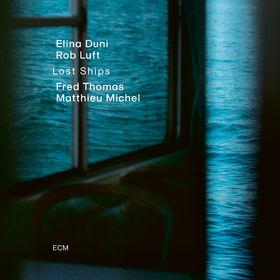 Elina Duni, Lost Ships, 00602507393229