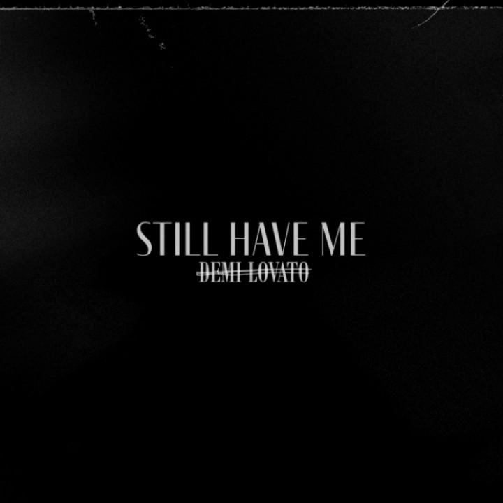 Still Have Me