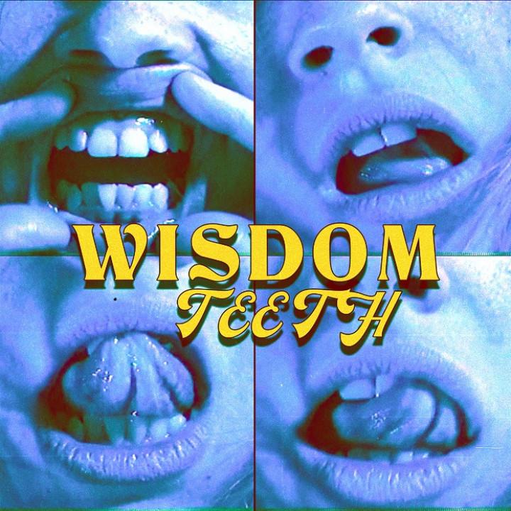Wisdom Teeth Bea Miller