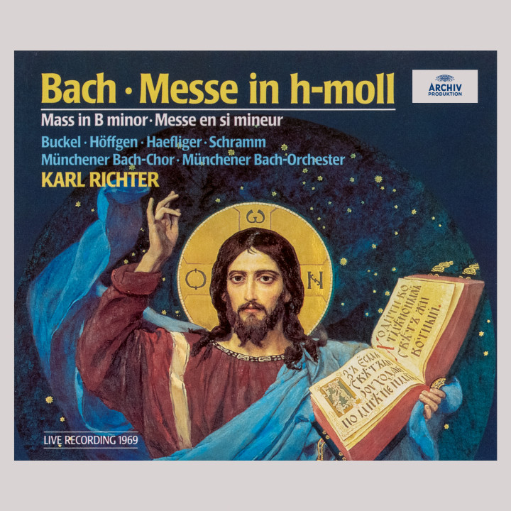 Bach: Mass in B Minor, BWV 232 (Live, 1969) Karl Richter