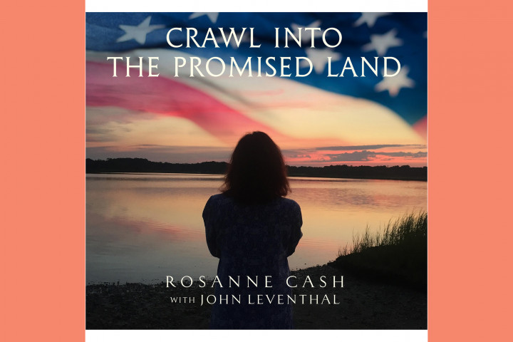 Rosanne Cash feat. John Leventhal - Crawl Into The Promised Land