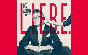 Götz Alsmann, Die L.I.E.B.E. ist da! - neues Alsmann-Album erschienen
