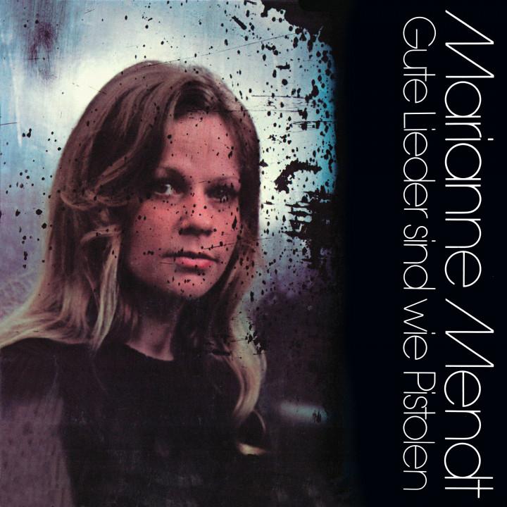 Marianne Mendt - Gute Lieder sind wie Pistolen